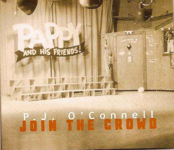 P.J. O'Connell –Join The Crowd