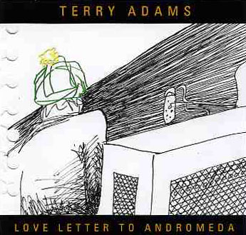 Terry Adams - Love Letter To Andromeda